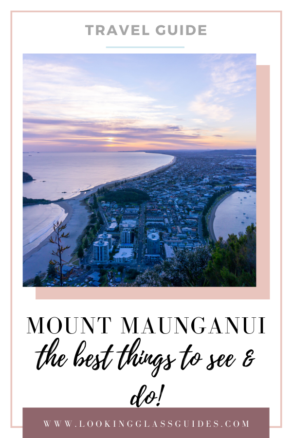 The Best Things to Do in Mount Maunganui