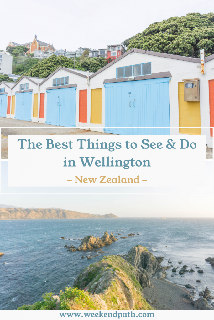 The Best Things to See & Do in Wellington